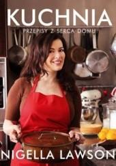 Okładka książki Kuchnia. Przepisy z serca domu Nigella Lawson