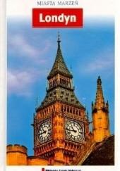 Okładka książki Miasta Marzeń: Londyn Roger Williams