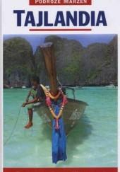 Okładka książki Tajlandia. Podróże marzeń praca zbiorowa