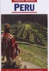 Okładka książki Peru. Podróże marzeń praca zbiorowa