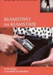 Okładka książki Kłamstwo na kłamstwie Daria Doncowa