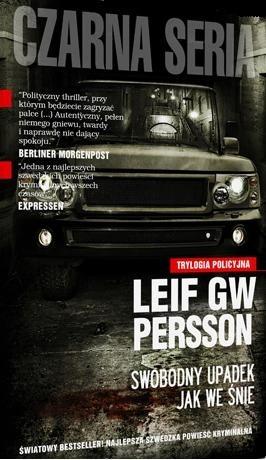 Okładka książki Swobodny upadek jak we śnie Leif GW Persson