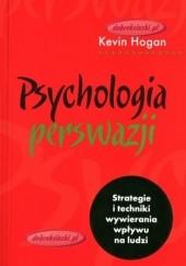 Okładka książki Psychologia perswazji Kevin Hogan