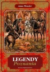 Okładka książki Legendy Poznania Anna Plenzler