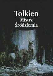 Okładka książki Tolkien. Mistrz Śródziemia Paul H. Kocher