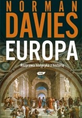 Okładka książki Europa. Rozprawa historyka z historią Norman Davies