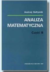 Okładka książki Analiza matematyczna, część III Andrzej Sołtysiak