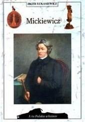 Okładka książki Mickiewicz Jacek Łukasiewicz