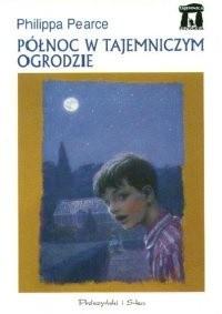 Okładka książki Północ w tajemniczym ogrodzie Philippa Pearce