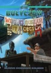 Okładka książki Wielki Guslar wita Obcych Kir Bułyczow
