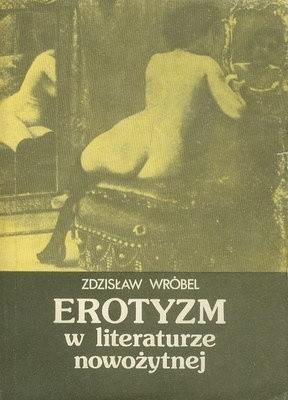 Okładka książki Erotyzm w literaturze nowożytnej