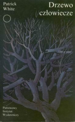 Okładka książki Drzewo człowiecze Patrick White