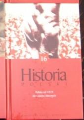 Okładka książki Historia Polski. (IV) lata od 1939 do czasów obecnych. Andrzej Paczkowski,Andrzej Chwalba,Tomasz Nałęcz