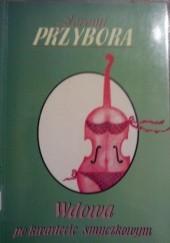 Okładka książki Wdowa po kwartecie smyczkowym Jeremi Przybora