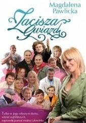 Okładka książki Zacisza Gwiazd Magdalena Pawlicka