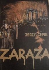 Okładka książki Zaraza Jerzy Cepik