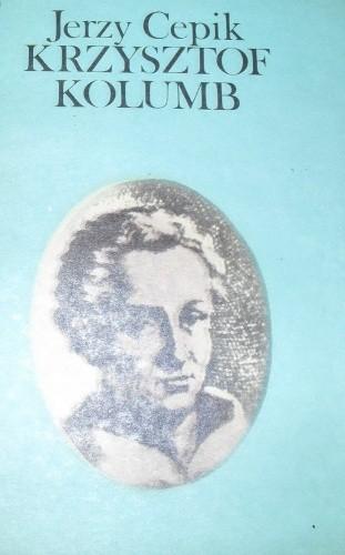 Okładka książki Krzysztof  Kolumb Jerzy Cepik