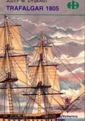 Okładka książki Trafalgar 1805 Józef Wiesław Dyskant