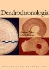 Okładka książki Dendrochronologia Marek Krąpiec,Andrzej Zielski