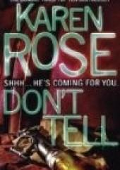 Okładka książki Dont Tell Karen Rose