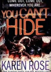 Okładka książki You Cant Hide Karen Rose