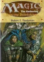 Okładka książki Mroczne dziedzictwo Robert E. Vardeman