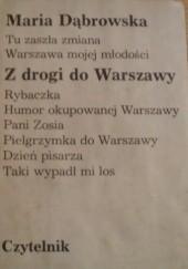 Okładka książki Z drogi do Warszawy Maria Dąbrowska