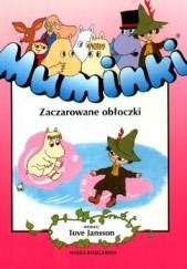 Okładka książki Muminki. Zaczarowane obłoczki Tove Jansson