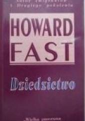 Okładka książki Dziedzictwo Howard Fast