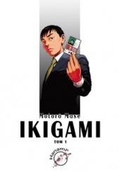 Okładka książki Ikigami #1 Motorō Mase
