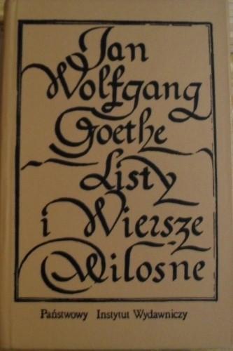 Listy I Wiersze Miłosne Johann Wolfgang Von Goethe 86009