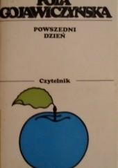 Okładka książki Powszedni dzień Pola Gojawiczyńska
