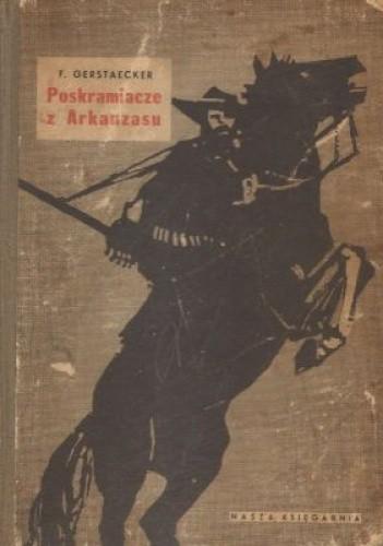 Okładka książki Poskramiacze z Arkansasu