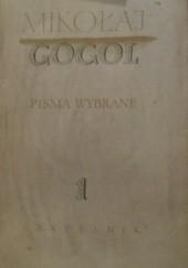 Okładka książki Pisma wybrane t. I Mikołaj Gogol