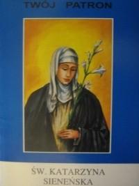 Okładka książki Św. Katarzyna Sieneńska Tarsycjusz Sinka