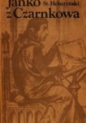 Okładka książki Janko z Czarnkowa Stanisław Helsztyński