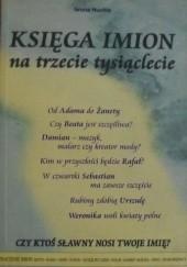 Okładka książki Księga imion na trzecie tysiąclecie Iwona Huchla