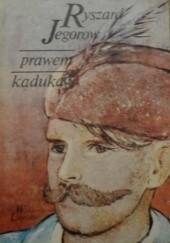 Okładka książki Prawem kaduka Ryszard Jegorow