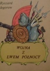 Okładka książki Wojna z Lwem Północy Ryszard Jegorow