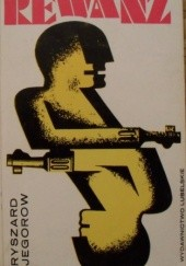 Okładka książki Rewanż Ryszard Jegorow