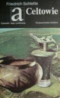 Okładka książki Celtowie Friedrich Schlette
