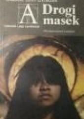 Okładka książki Drogi masek