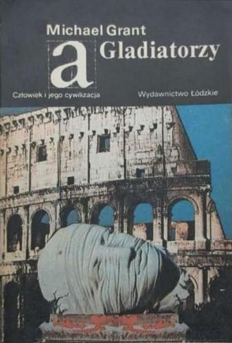 Okładka książki Gladiatorzy Michael Grant
