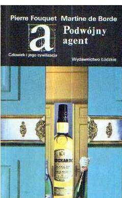 Okładka książki Podwójny agent Pierre Fouquet,Martine de Borde