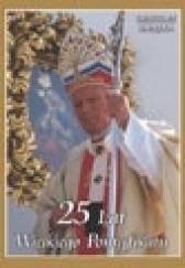 Okładka książki 25 Lat Wielkiego Pontyfikatu Grzegorz Gałązka
