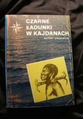 Okładka książki Czarne ładunki w kajdanach Antoni Strzelbicki