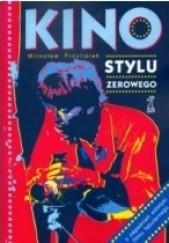 Okładka książki Kino stylu zerowego Mirosław Przylipiak
