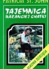 Okładka książki Tajemnica Bażanciej Chatki Patricia St. John