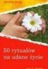 Okładka książki 50 rytuałów na udane życie Anselm Grün