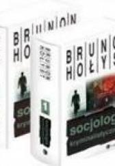 Okładka książki Socjologia kryminalistyczna tomy 1 i 2 Brunon Hołyst